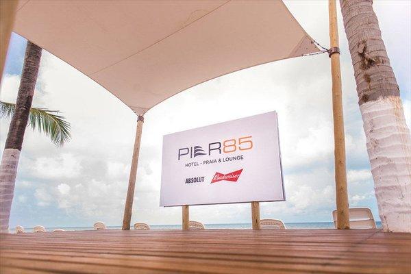 Pier 85 Hotel Praia & Lounge - 6
